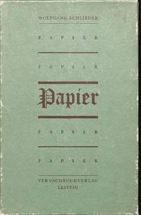 Papier. Traditionen eines alten Handwerks.