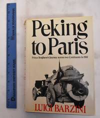 image of Peking to Paris; Price Borghese's Journey Across Two Continents in 1907