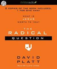 image of The Radical Question: What is Jesus Worth To You?