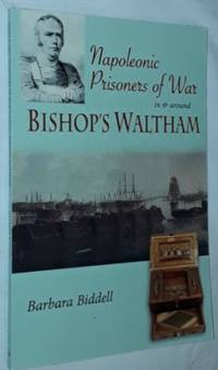 Napoleonic Prisoners of War in & around Bishop's Waltham