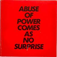 Truisms and Essays: Abuse of Power Comes As No Surprise
