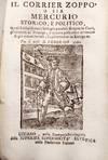 View Image 1 of 2 for Il corrier zoppo, o sia Mercurio storico e politico, in cui si riferiscono i fatti più notabili di ... Inventory #6367