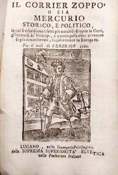 Lugano: Stamperia Elvetica, 1760. Very Good/Il Corrier Zoppo (