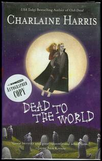 Dead To The World by  Charlaine Harris - Signed First Edition - 2004 - from Bookmarc's and Biblio.com