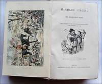 Handley Cross or Mr Jorrocks's Hunt. by R S Surtees - 1st Edition - 1854 - from Roz Hulse and Biblio.com