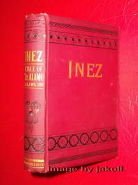 INEZ: A TALE OF THE ALAMO