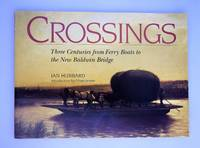 Crossings: Three Centuries from Ferry Boats to the New Baldwin Bridge