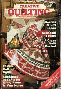 Creative Quilting Magazine (November - December 1987) by Creative Quilting Staff - Paperback - 1987 - from BPC Books (SKU: 14948)