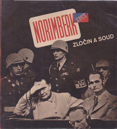 Norimberk zlo�in a soud [Nuremberg...