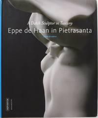 Eppe de Haan in Pietrasanta: A Dutch Sculptor in Tuscany