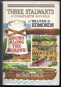 """Three Stalwarts. Includes """"Drums Along the Mohawk"""", """"Rome Haul"""", """"Erie Water"""""""