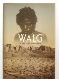 WALG: A NOVEL OF AUSTRALIA