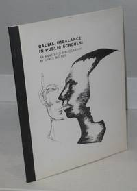 image of Racial imbalance in public schools; a basic annotated bibliography
