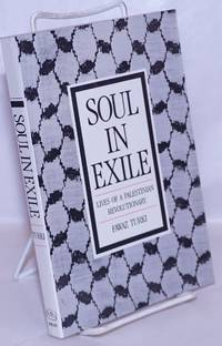 image of Soul in Exile: Lives of a Palestinian Revolutionary