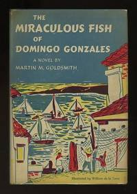 The Miraculous Fish of Domingo Gonzales [*SIGNED*]