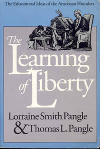 image of The Learning of Liberty: The Educational Ideas of the American Founders