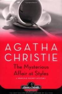 image of The Mysterious Affair at Styles: A Hercule Poirot Mystery (Hercule Poirot Mysteries)