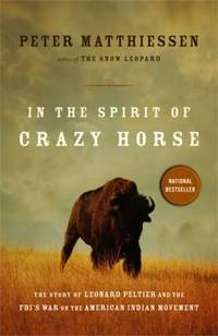 In the Spirit of Crazy Horse : The Story of Leonard Peltier and the FBI's War on the American Indian Movement by Peter Matthiessen - Paperback - 1992 - from ThriftBooks (SKU: G0140144560I3N00)