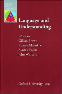 Language and Understanding (Oxford applied linguistics)