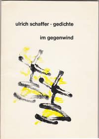 Im Gegenwind (Gedichte) by  Kurt (Foreword)  Ulrich; Rudiger - Paperback - Signed - 1964 - from Knickerbocker Books and Biblio.com
