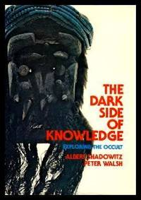 THE DARK SIDE OF KNOWLEDGE - Exploring the Occult