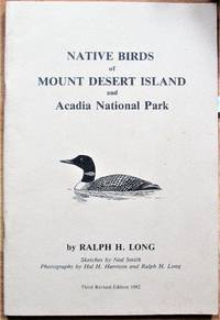 Native Birds of Mount Desert Island and Acadia National Park. Third Revised Edition