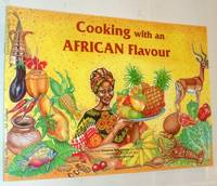 Cooking with an African Flavour (Sapra Safari Guide)