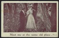 POSTCARD OF COURTING COUPLE, MEET ME AT THE SAME OLD PLACE