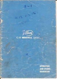 Villiers C.12 Heavy-duty Four-Stroke Industrial Engine Operating Instructions and Replacement Parts