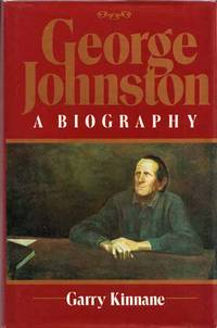 George Johnston A Biography