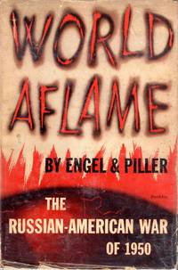 World Aflame the Russian-American War of 1950