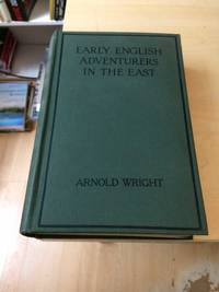 image of Early English Adventurers in the East