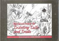 RECOLLECTIONS OF TWISTING TAILS AND TRAILS