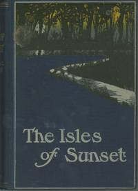 THE ISLES OF SUNSET ..