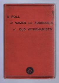 A Roll of Names and Addresses of Old Wykehamists
