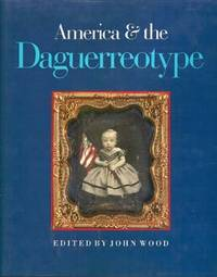 America and The Daguerreotype: