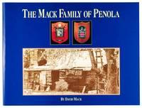 The Mack Family of Penola, by David Mack, a Third Generation Descendant of John Hamilton Mack and...