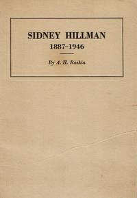 SIDNEY HILLMAN 1887-1946.
