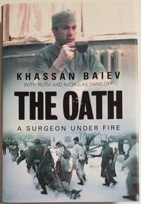 THE OATH. A Surgeon Under Fire
