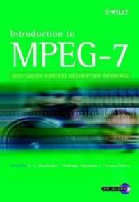 Introduction to MPEG 7: Multimedia Content Description Language
