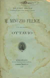 M.MINUZIO FELICE E IL SUO DIALOGO OTTAVIO