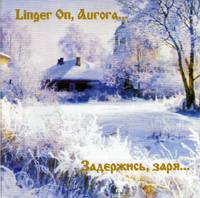 "The ""Music for Everyone"" Female Choir of Omsk: ""Linger On,  Aurora"" [COMPACT DISC]"