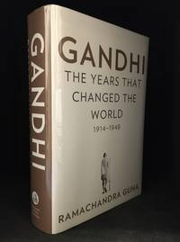 image of Gandhi; The Years That Changed the World, 1914-1948