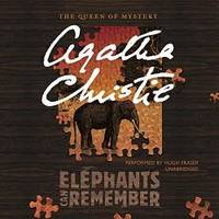 Elephants Can Remember: A Hercule Poirot Mystery  (Hercule Poirot Mysteries) (Hercule Poirot Mysteries (Audio)) by Agatha Christie - 2016-06-28 - from Books Express and Biblio.com