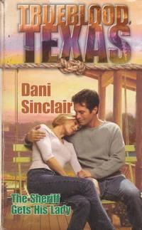 Trueblood Texas: The Sheriff Gets His Lady
