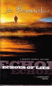 Echoes of Lies by  Jo Bannister - Paperback - 2005 - from Odds and Ends Shop and Biblio.com
