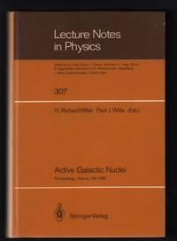 Active Galactic Nuclei: Proceedings of a Conference Held at the Georgia State University, Atlanta, Georgia, October 28-30, 1987 [Lecture Notes in Physics 307]