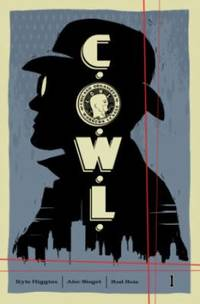 C. O. W. L. Volume 1: Principles of Power : Principles of Power