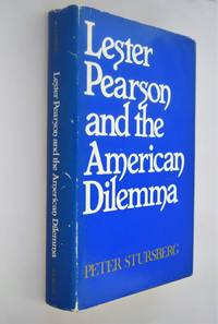 Lester Pearson and the American Dilemma