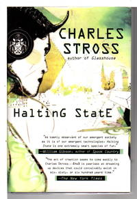 HALTING STATE. by  Charles Stross - Hardcover - (2007) - from Bookfever.com, IOBA (SKU: 72058)